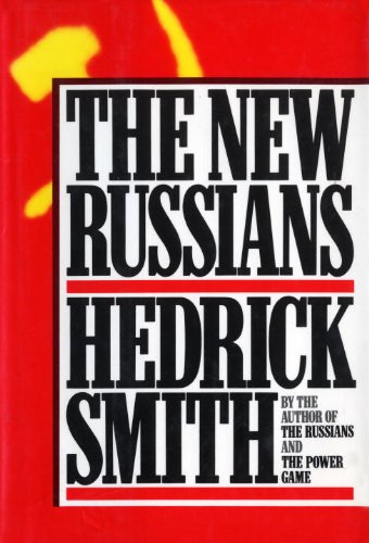 The New Russians by Hedrick Smith