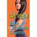 Baby Momma Drama (A Man's World Series)