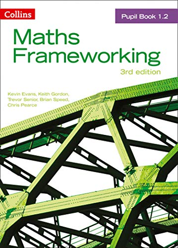 Pupil Book 1.2 (Maths Frameworking) -  Chris Pearce, Revised Edition, Paperback