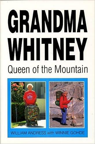 Grandma Whitney: Queen of the Mountain: William Andrees: 9781572580510:  Amazon.com: Books