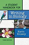 A Student Handbook for Writing in Biology