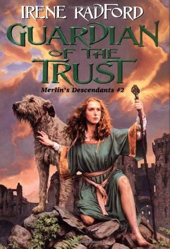 Guardian of the Trust (Merlin's Descendants #2)