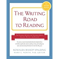 Writing Road to Reading 6th Revised Ed: The Spalding Method for TeachingSpeech, Spelling, Writing, and Reading