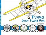 img - for Flying: Just Plane Fun book / textbook / text book