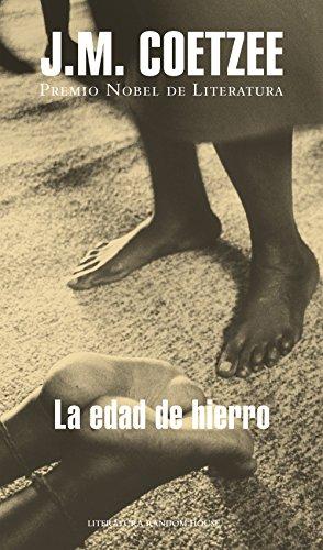 La edad de hierro (Spanish Edition) by [Coetzee, J.M.]