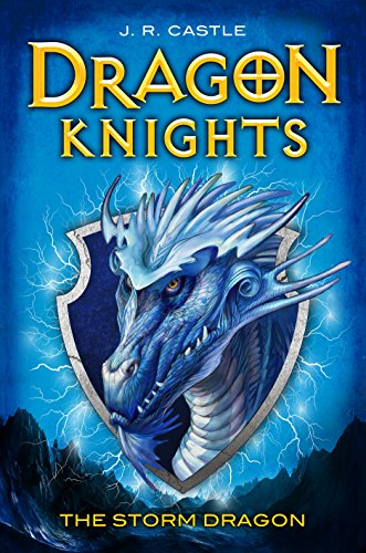 Storm Knights - The Storm Dragon (Dragon Knights)