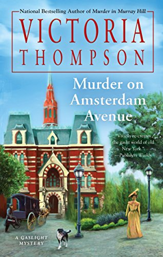 Murder on Amsterdam Avenue (Gaslight Mystery Book 17)