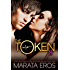 The Token (#8): Kiki: Alpha Billionaire Dark BWWM Romance