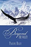 Beyond the Valley, Pauline Oxley, 1438930860