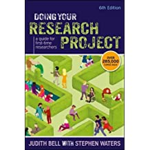 Doing Your Research Project: A Guide For First-Time Researchers (UK Higher Education OUP Humanities & Social Sciences...