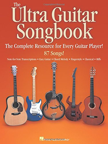 - The Ultra Guitar Songbook: The Complete Resource for Every Guitar Player!