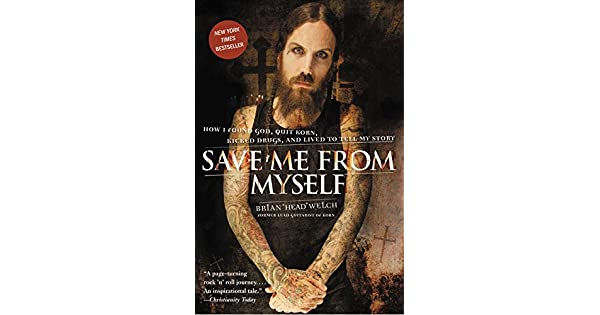 Brian Head Welch Save Me From Myself Book