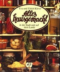 Alles hausgemacht in der Stadt und auf dem Lande (German Edition)