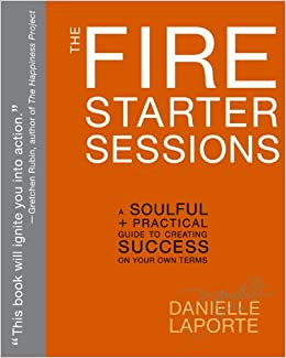 Image result for danielle laporte firestarter sessions