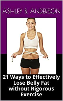 how to lose belly fat naturally without exercise