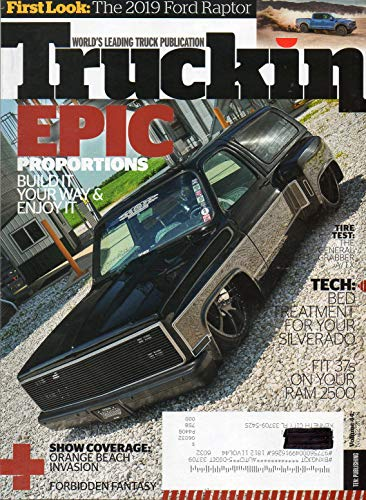 TECH: TREATMENT FOR YOUR SILVERADO 2018 Magazine TIRE TEST: THE GENERAL GRABBER A/TX Show coverage: Orange Beach Invasion THE 2019 FORD RAPTOR Mini Truckin: 1987 Chevy S-10 FRENCH TWIST 2015 RAM 2500