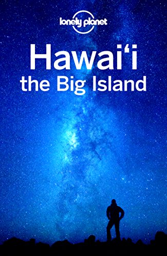 (Lonely Planet Hawaii the Big Island (Travel Guide))