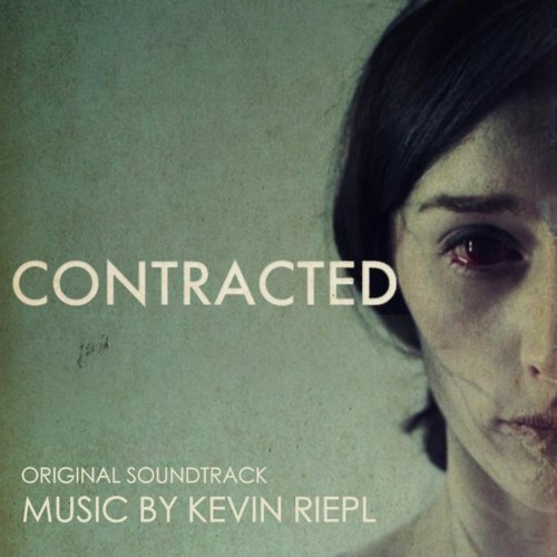 Contracted (2013) Movie Soundtrack