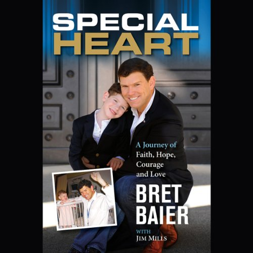 Special Heart: A Journey of Faith, Hope, Courage, and Love by Hachette Audio