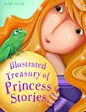 img - for Illustrated Treasury of Princess Stories book / textbook / text book