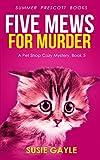 Five Mews for Murder (Pet Shop Cozy Mysteries Book 5)