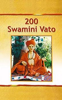 200 Swami Ni Vato: Spiritual Teachings of Aksharbrahman Gunatitanand Swami