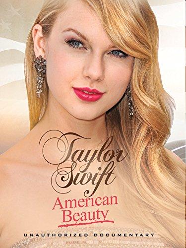 American Beauty: Taylor Swift ()