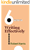 "6 Keys to Writing Effectively (The ""6 Keys"" series)"