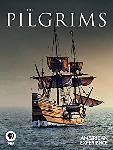 The Pilgrims: Thanksgiving and the American Myth of Origins
