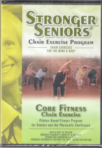 Stronger Seniors Core Fitness: Chair-based Pilates program designed to strengthen the abdominals, lower back and pelvic floor. Improve balance, posture, and proper breathing