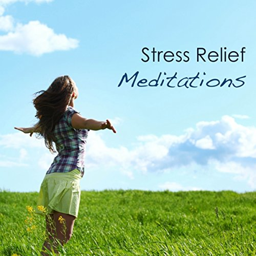 Stress Relief Meditations: Massage Music, Sound Healing and Brain Waves for Dreaming and Sleeping (Best Brain Waves For Meditation)