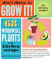 Don't throw out your kitchen scraps — grow them! Discover how you can transform leftover pomegranate seeds, mango pits, and dried bits of gingerroot into thriving plants. From the common carrot to the exotic cherimoya, you'll ...