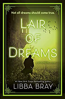 Lair of Dreams: A Diviners Novel (The Diviners) by Libba Bray (Author)
