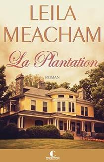 La plantation par Meacham