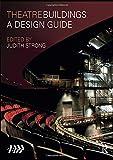 Theatre Buildings: A Design Guide (Association of British Theatre)