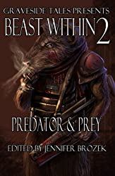 Beast Within 2: Predator & Prey (The Beast Within)