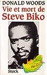 Vie et mort de Steve Biko par Woods