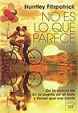 No es lo que parece (Spanish Edition)