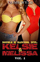 Double H Ranches, Intl.- Kelsie & Melissa Vol 1