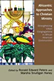 Africentric Approaches to Christian Ministry, , 0761832645