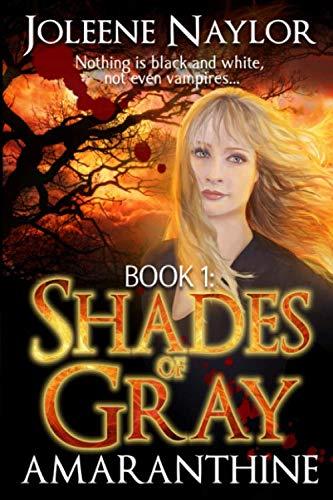 Book: Shades of Gray by Joleene Naylor
