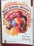 Rare Catholic Stories, Theresa A Johnson, 0976469146