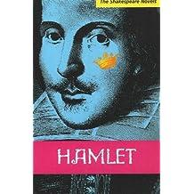 Hamlet: A Prose Translation (Shakespeare Novels) by Paul Illidge (2007-09-12)