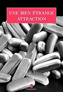 Une bien étrange attraction par Robbins