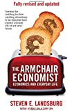 The Armchair Economist: Economics & Everyday Life