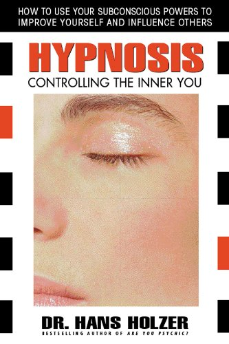 Hypnosis: Controlling the Inner You