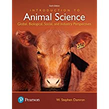 Introduction to Animal Science: Global, Biological, Social and Industry Perspectives (What's New in Trades & Technology)