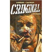 CRIMINAL T03 : MORTS EN SURSIS