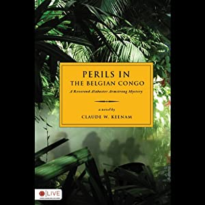 Perils in the Belgian Congo Audiobook