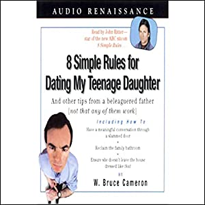 8 Simple Rules for Dating My Teenage Daughter Audiobook